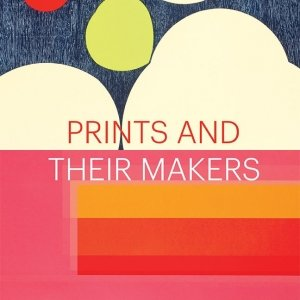 PRINTS AND THEIR MAKERS - Phil Sanders